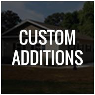 custom additions